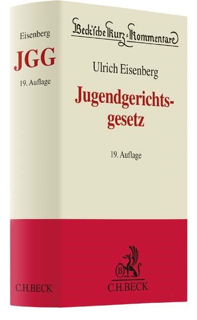 Jugendgerichtsgesetz: JGG | Eisenberg | 19., neu bearbeitete Auflage, 2017 | Buch (Cover)