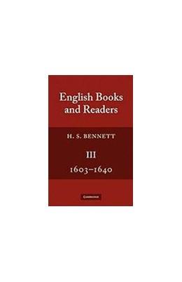 Abbildung von Bennett | English Books and Readers 3 | 1990 | 1603-1640