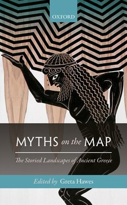 Abbildung von Hawes | Myths on the Map | 2017 | The Storied Landscapes of Anci...