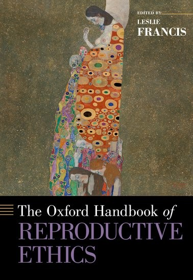Abbildung von Francis | The Oxford Handbook of Reproductive Ethics | 2017