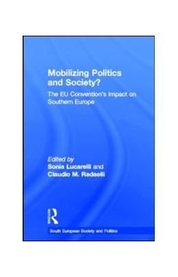 Abbildung von Lucarelli / Radaelli | Mobilising Politics and Society? | 2005 | The EU Convention's Impact on ...