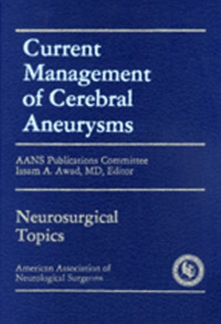 Abbildung von Awad / Barrow | Current Management of Cerebral Aneurysms | 2002