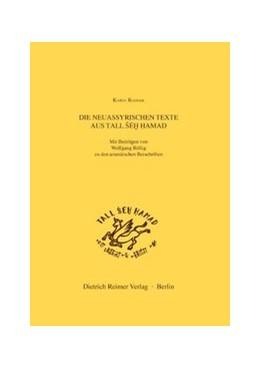 Abbildung von Radner | Die neuassyrischen Texte aus Tall Seh Hamad | 1. Auflage | 2003 | beck-shop.de