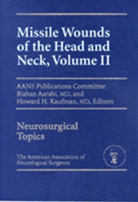Abbildung von Aarabi / Kaufman | Volume 2: Missile Woungs of the Head & Neck | 2002