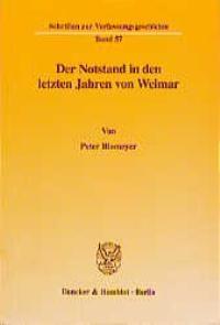 Abbildung von Blomeyer | Der Notstand in den letzten Jahren von Weimar. | 1999