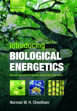 Abbildung von Cheetham   Introducing Biological Energetics   2010   How Energy and Information Con...