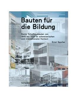 Abbildung von Spycher | Bauten für die Bildung | 1. Auflage | 2019 | beck-shop.de