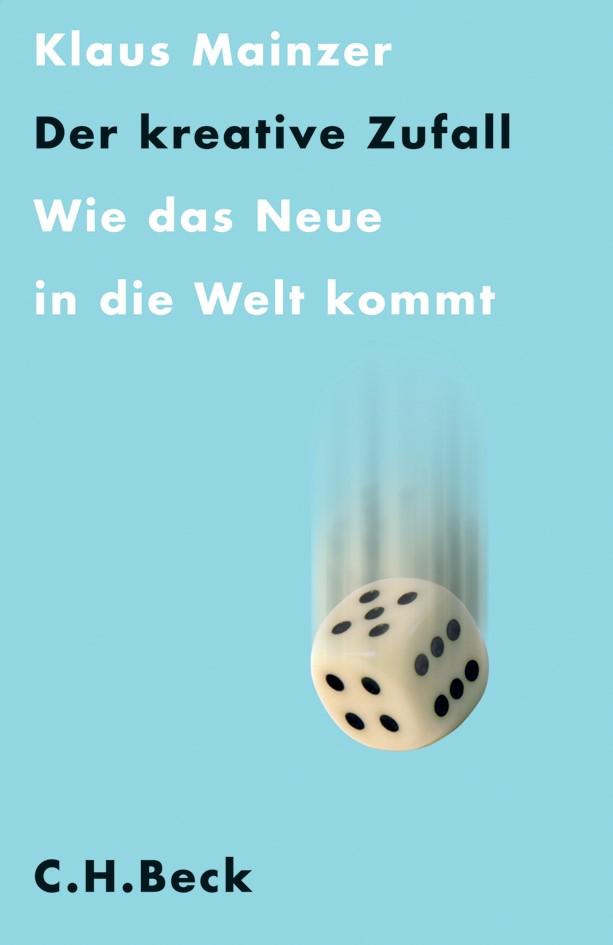 Der kreative Zufall | Mainzer, Klaus, 2007 | Buch (Cover)