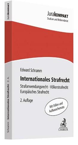 Abbildung von Schramm | Internationales Strafrecht | 2. Auflage | 2018 | Strafanwendungsrecht, Völkerst...