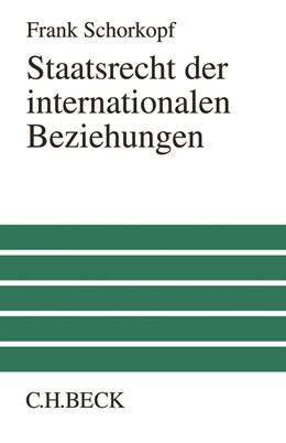 Abbildung von Schorkopf | Staatsrecht der internationalen Beziehungen | 2017