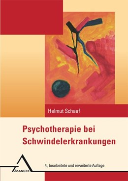 Abbildung von Schaaf   Psychotherapie bei Schwindelerkrankungen   4.bearbeitete und erweiterte Auflage   2016