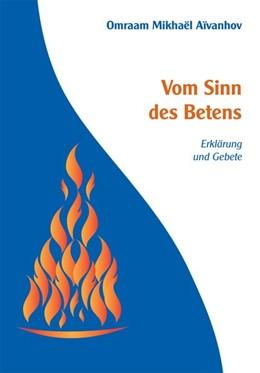 Abbildung von Aivanhov   Vom Sinn des Betens   1. Auflage   2016   beck-shop.de
