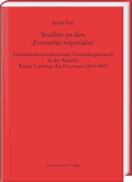 Abbildung von Patt | Studien zu den ,Formulae imperiales' | 1. Auflage | 2017 | beck-shop.de