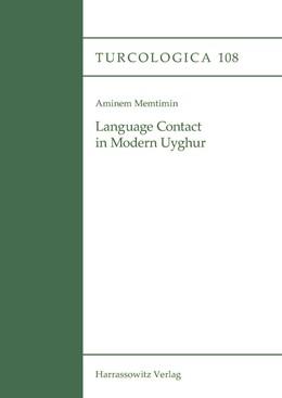 Abbildung von Memtimin | Language Contact in Modern Uyghur | 2016