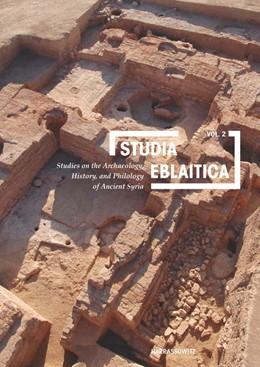 Abbildung von Matthiae   Studia Eblaitica 2   2016   Studies on the Archaeology, Hi...