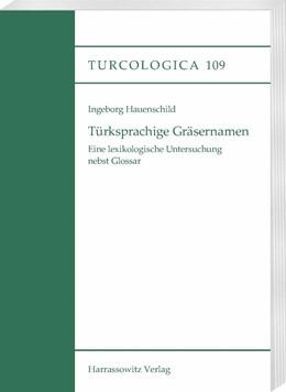 Abbildung von Hauenschild | Türksprachige Gräsernamen | 1. Auflage | 2016 | beck-shop.de