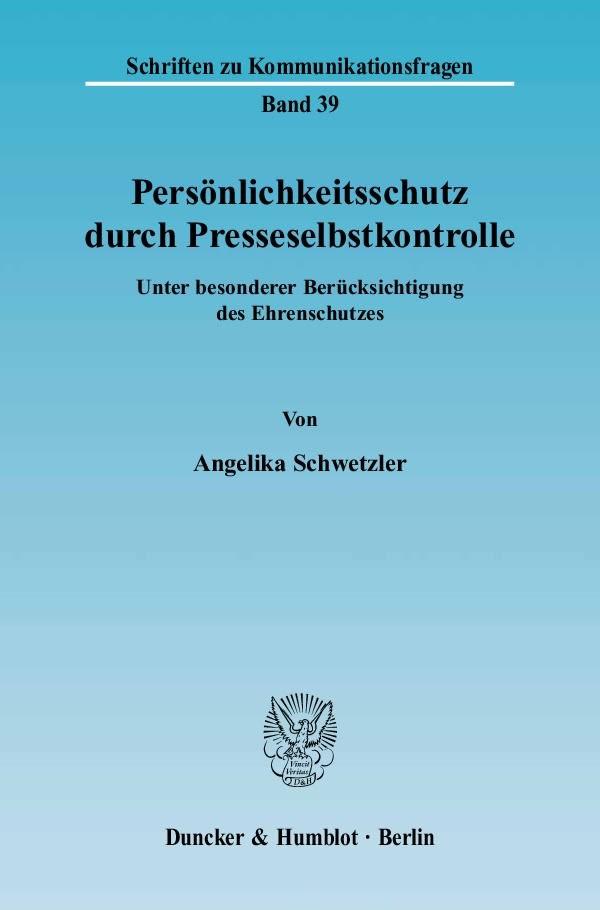 Abbildung von Schwetzler | Persönlichkeitsschutz durch Presseselbstkontrolle. | 2005