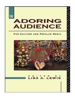 Abbildung von Lewis | The Adoring Audience | 1992 | Fan Culture and Popular Media