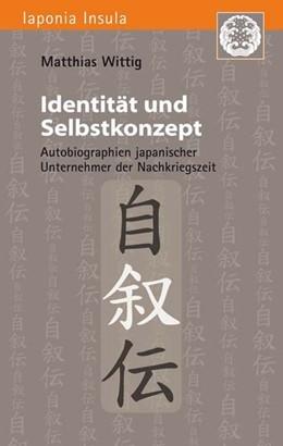 Abbildung von Wittig | Identität und Selbstkonzept | 2016 | Autobiographien japanischer Un...