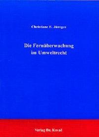 Die Fernüberwachung im Umweltrecht | Jüntgen, 1999 | Buch (Cover)