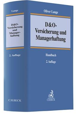 Abbildung von Lange | D&O-Versicherung und Managerhaftung | 2. Auflage | 2020 | Handbuch