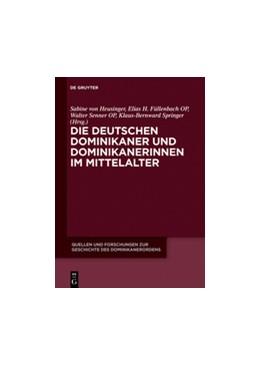 Abbildung von Heusinger / Füllenbach | Die deutschen Dominikaner und Dominikanerinnen im Mittelalter | 1. Auflage | 2016 | 21 | beck-shop.de