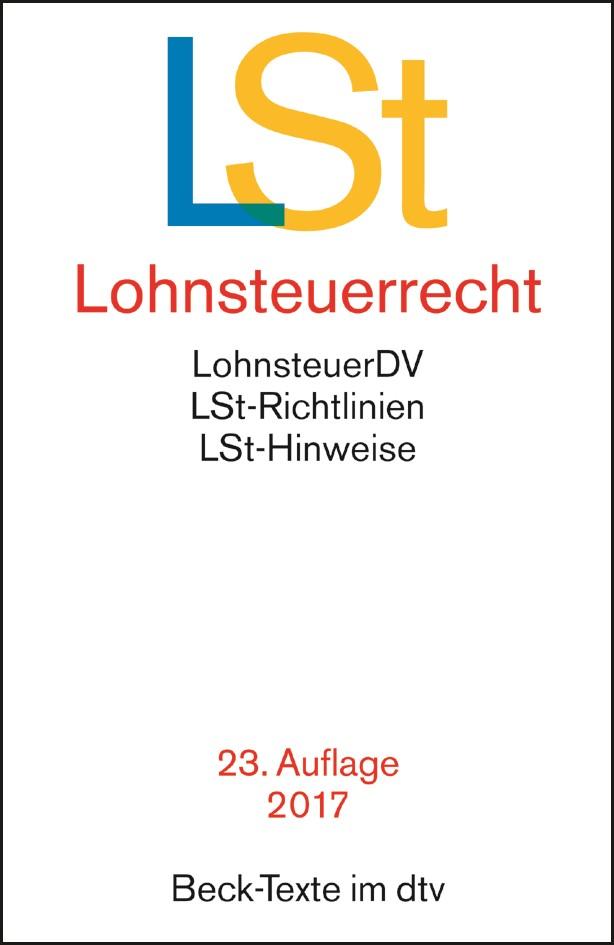 Lohnsteuerrecht: LSt | 23. Auflage, 2017 | Buch (Cover)