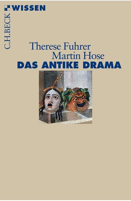 Cover: Martin Hose|Therese Fuhrer, Das antike Drama