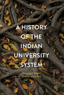 Abbildung von Datta | A History of the Indian University System | 1. Auflage | 2017 | beck-shop.de