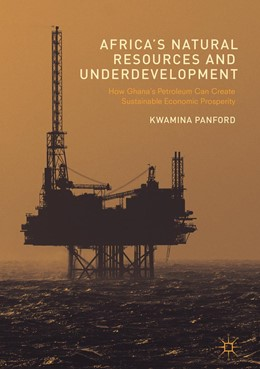Abbildung von Panford | Africa's Natural Resources and Underdevelopment | 1. Auflage | 2017 | beck-shop.de