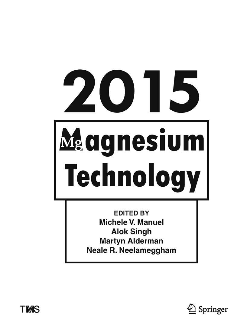 Abbildung von Alderman / Singh / Manuel / Neelameggham   Magnesium Technology 2015   1st ed. 2016   2017