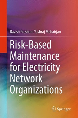 Abbildung von Mehairjan | Risk-Based Maintenance for Electricity Network Organizations | 1st ed. 2017 | 2017