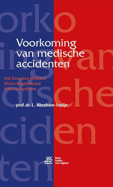 Abbildung von Abraham-Inpijn | Voorkoming van medische accidenten | 3rd ed. 2017 | 2016
