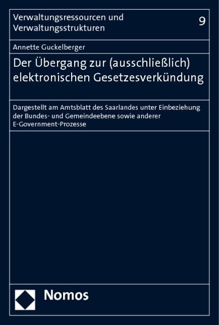 Der Übergang zur (ausschließlich) elektronischen Gesetzesverkündung | Guckelberger | 1. Auflage 2009, 2019 | Buch (Cover)