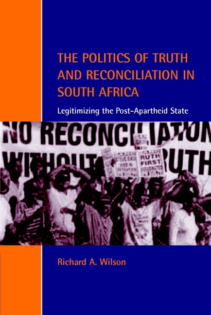 Abbildung von Wilson | The Politics of Truth and Reconciliation in South Africa | 2001