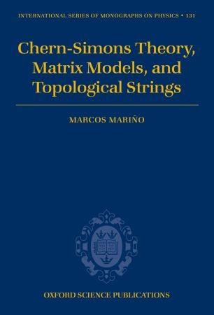 Abbildung von Marino | Chern-Simons Theory, Matrix Models, and Topological Strings | 2005