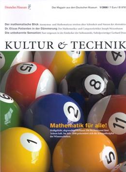 Abbildung von Deutsches Museum München (Hrsg.) | Kultur & Technik | 44. Jahrgang | 2020 | Das Magazin aus dem Deutschen ...