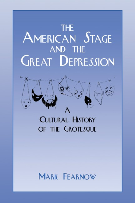 Abbildung von Fearnow | The American Stage and the Great Depression | 2007