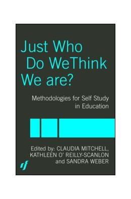 Abbildung von Mitchell / O'Reilly-Scanlon / Weber | Just Who Do We Think We Are? | 2004 | Methodologies for Autobiograph...