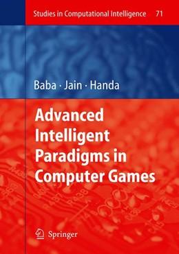Abbildung von Baba / Handa | Advanced Intelligent Paradigms in Computer Games | 2007 | 71