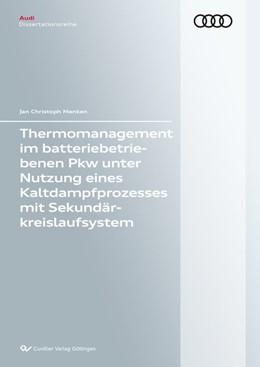 Abbildung von Menken | Thermomanagement im batteriebetriebenen Pkw unter Nutzung eines Kaltdampfprozesses mit Se-kundärkreislaufsystem | 2016