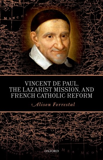 Abbildung von Forrestal | Vincent de Paul, the Lazarist Mission, and French Catholic Reform | 2017