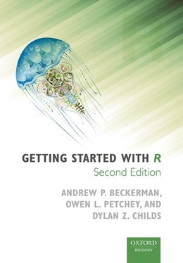 Abbildung von Beckerman / Childs / Petchey | Getting Started with R | 2017 | An Introduction for Biologists