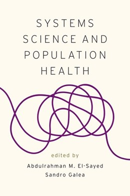 Abbildung von El-Sayed / Galea | Systems Science and Population Health | 2017