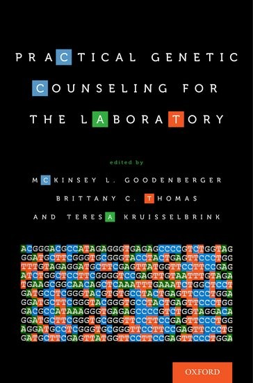 Abbildung von Goodenberger / Thomas / Kruisselbrink | Practical Genetic Counseling for the Laboratory | 2017