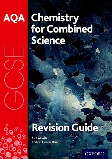 Abbildung von Orwin | AQA Chemistry for GCSE Combined Science: Trilogy Revision Guide | 2017