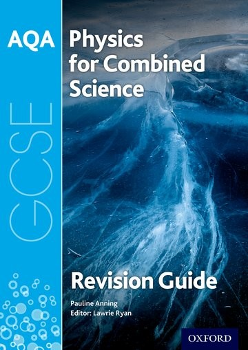 Abbildung von Anning   AQA Physics for GCSE Combined Science: Trilogy Revision Guide   2017
