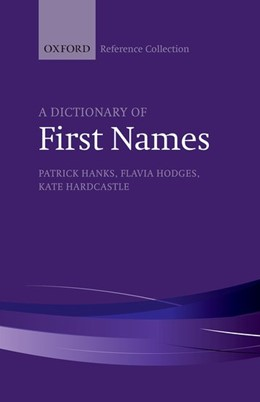 Abbildung von Hanks / Hodges / Hardcastle | A Dictionary of First Names | 2016