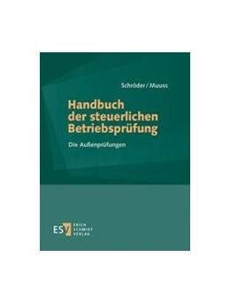 Abbildung von Schröder / Muuss | Handbuch der steuerlichen Betriebsprüfung • ohne Aktualisierungsservice | 1. Auflage | 2020 | beck-shop.de