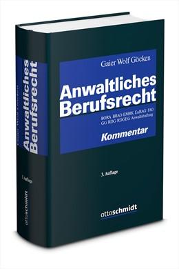 Abbildung von Gaier / Wolf   Anwaltliches Berufsrecht   3. Auflage   2019   beck-shop.de